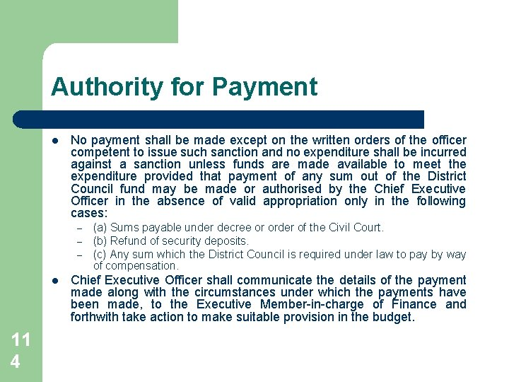 Authority for Payment l No payment shall be made except on the written orders