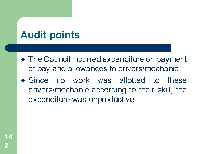Audit points l l 14 2 The Council incurred expenditure on payment of pay
