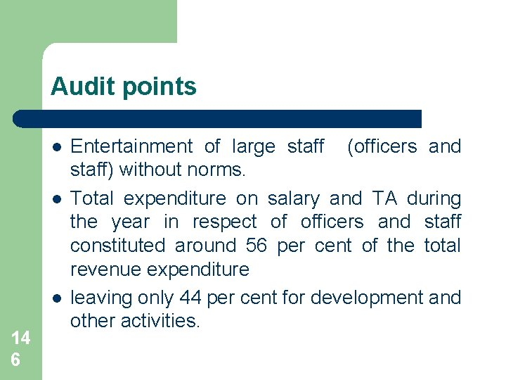Audit points l l l 14 6 Entertainment of large staff (officers and staff)