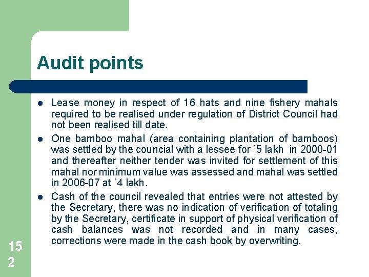 Audit points l l l 15 2 Lease money in respect of 16 hats