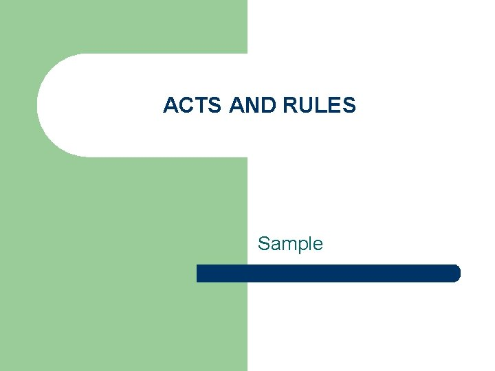 ACTS AND RULES Sample