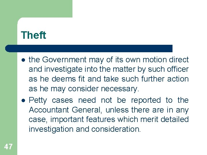 Theft l l 47 the Government may of its own motion direct and investigate