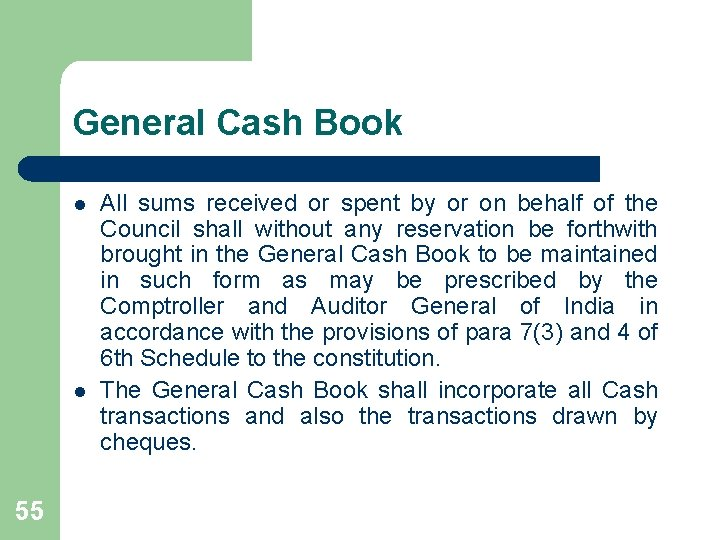 General Cash Book l l 55 All sums received or spent by or on