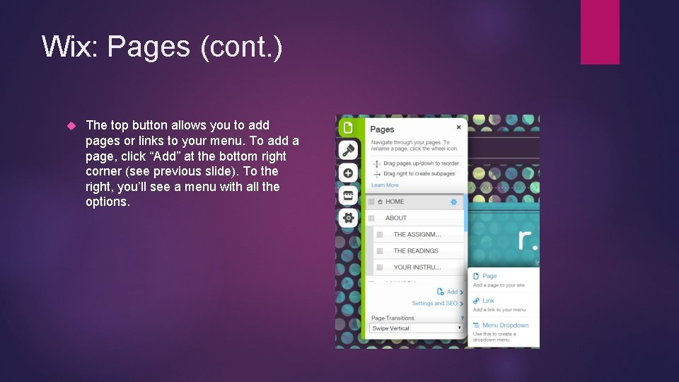 Wix: Pages (cont. ) The top button allows you to add pages or links