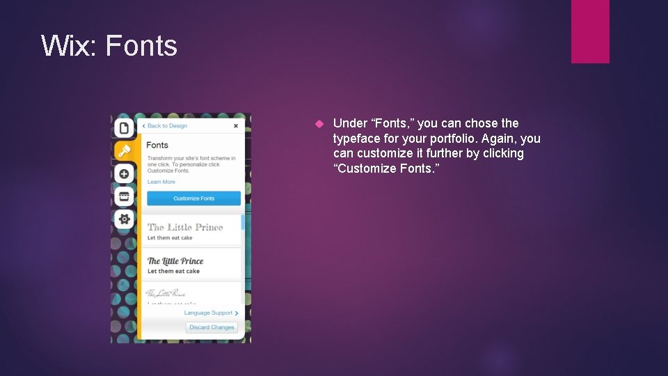 """Wix: Fonts Under """"Fonts, """" you can chose the typeface for your portfolio. Again,"""