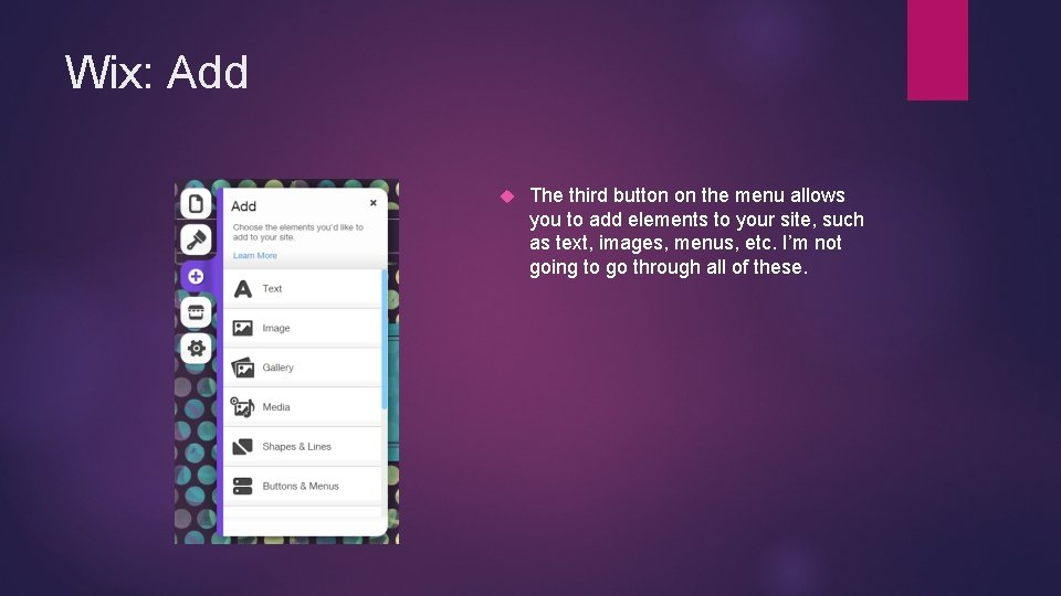Wix: Add The third button on the menu allows you to add elements to