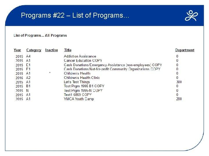 Programs #22 – List of Programs…