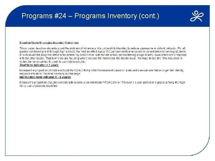 Programs #24 – Programs Inventory (cont. )