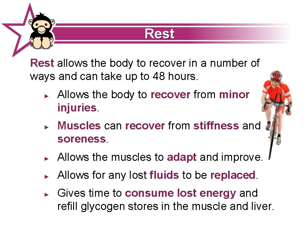Rest allows the body to recover in a number of ways and can take