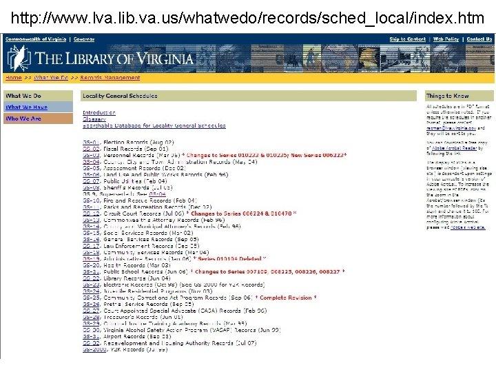 http: //www. lva. lib. va. us/whatwedo/records/sched_local/index. htm