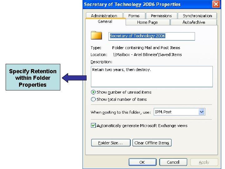 Specify Retention within Folder Properties