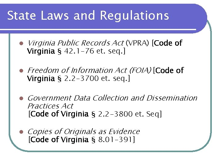 State Laws and Regulations l Virginia Public Records Act (VPRA) [Code of l Freedom