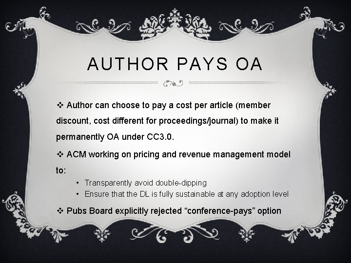 AUTHOR PAYS OA v Author can choose to pay a cost per article (member