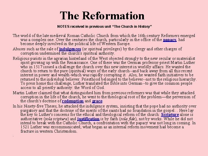 """The Reformation NOTES received in previous unit """"The Church in History"""" The world of"""