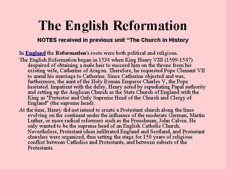 """The English Reformation NOTES received in previous unit """"The Church in History In England"""
