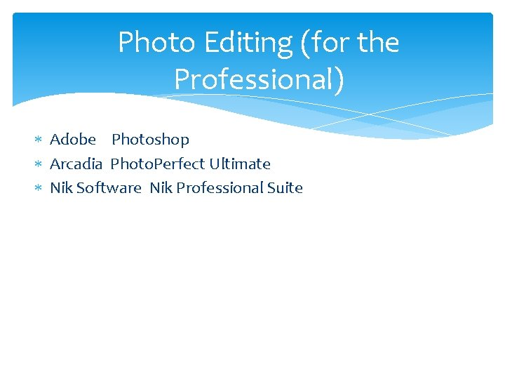 Photo Editing (for the Professional) Adobe Photoshop Arcadia Photo. Perfect Ultimate Nik Software Nik