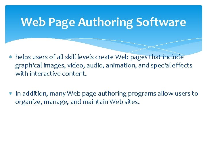 Web Page Authoring Software helps users of all skill levels create Web pages that