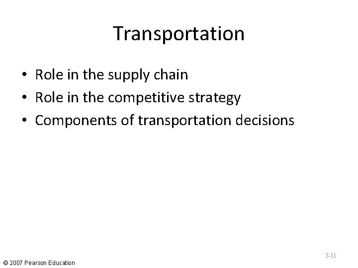 Transportation • Role in the supply chain • Role in the competitive strategy •
