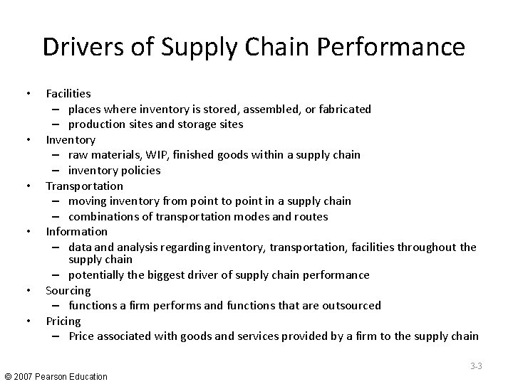 Drivers of Supply Chain Performance • • • Facilities – places where inventory is
