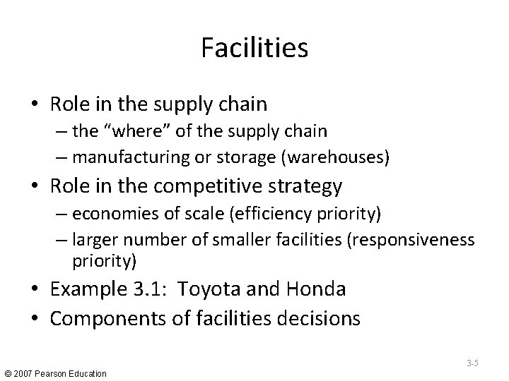 """Facilities • Role in the supply chain – the """"where"""" of the supply chain"""