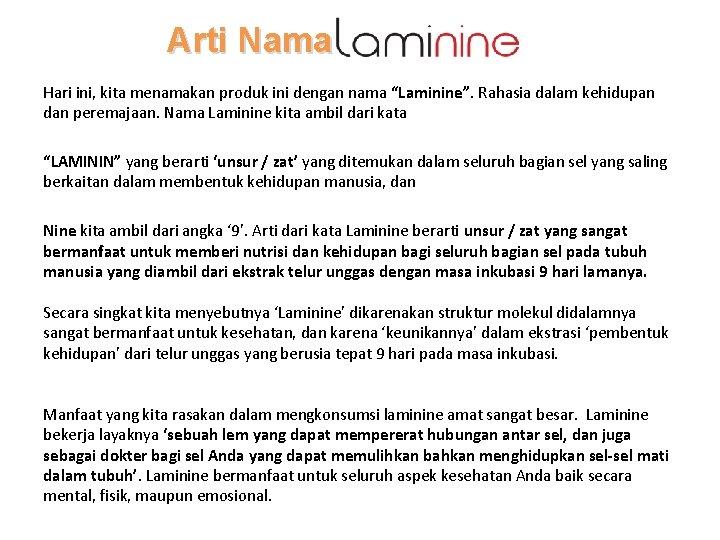 """Arti Nama Hari ini, kita menamakan produk ini dengan nama """"Laminine"""". Rahasia dalam kehidupan"""