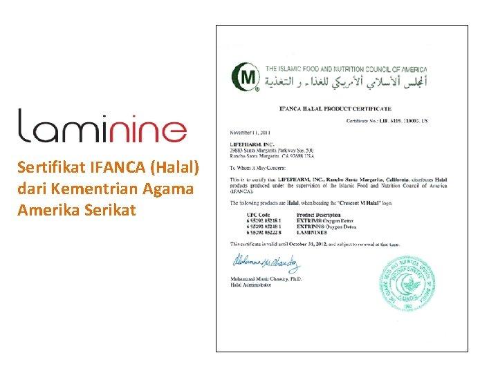 Sertifikat IFANCA (Halal) dari Kementrian Agama Amerika Serikat