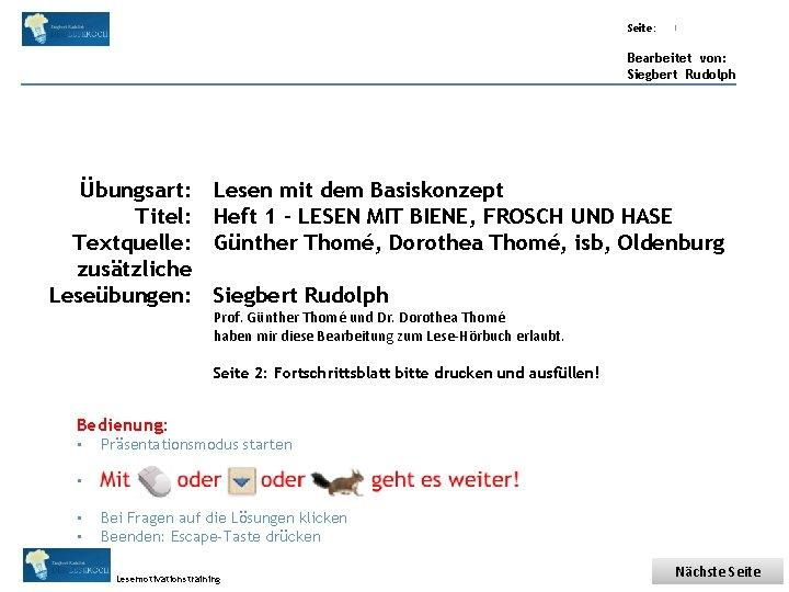 Übungsart: Titel: Seite: Quelle: 1 Bearbeitet von: Siegbert Rudolph Übungsart: Titel: Textquelle: zusätzliche Leseübungen: