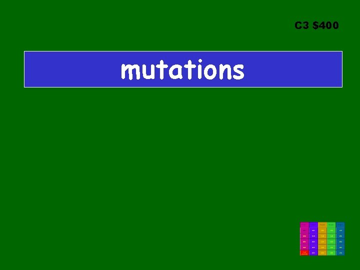 C 3 $400 mutations