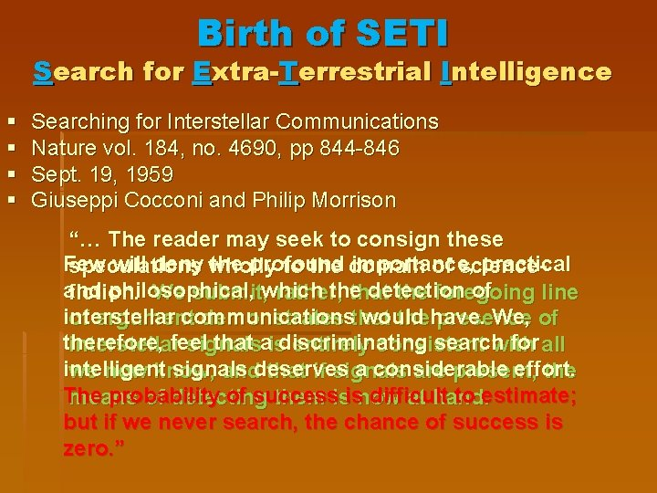 Birth of SETI Search for Extra-Terrestrial Intelligence § § Searching for Interstellar Communications Nature