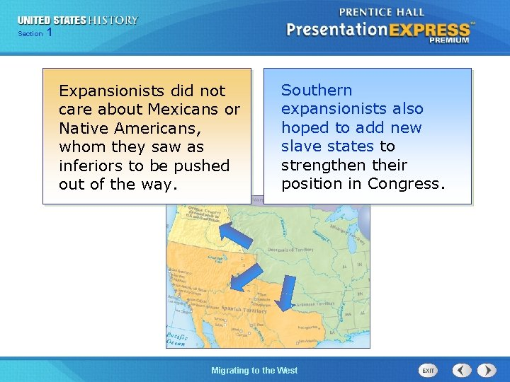 125 Section Chapter Section 1 Expansionists did not care about Mexicans or Native Americans,