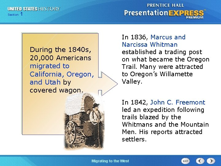 125 Section Chapter Section 1 During the 1840 s, 20, 000 Americans migrated to