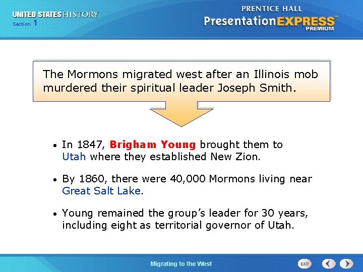 125 Section Chapter Section 1 The Mormons migrated west after an Illinois mob murdered