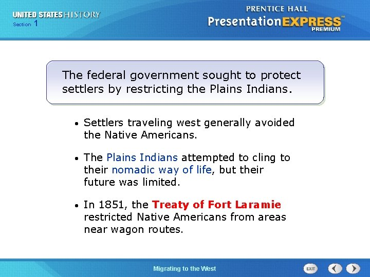 125 Section Chapter Section 1 The federal government sought to protect settlers by restricting