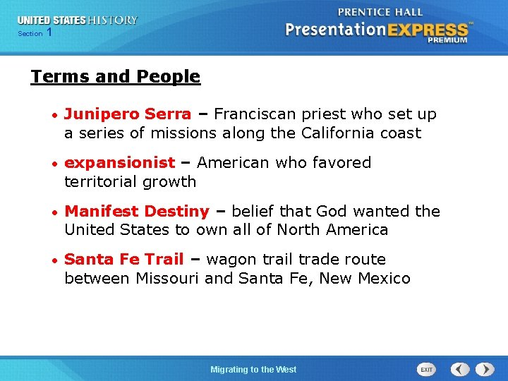 125 Section Chapter Section 1 Terms and People • Junipero Serra – Franciscan priest