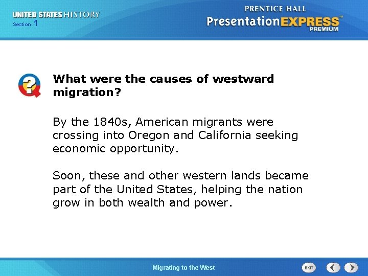 125 Section Chapter Section 1 What were the causes of westward migration? By the