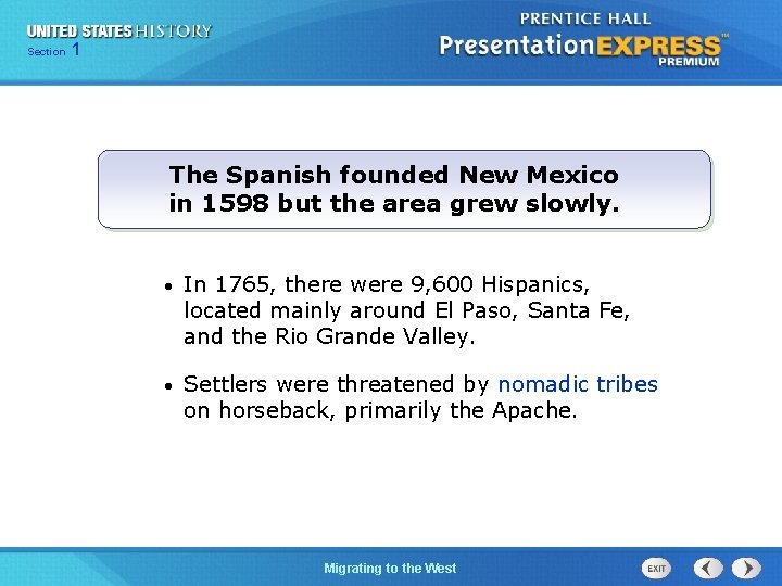 125 Section Chapter Section 1 The Spanish founded New Mexico in 1598 but the