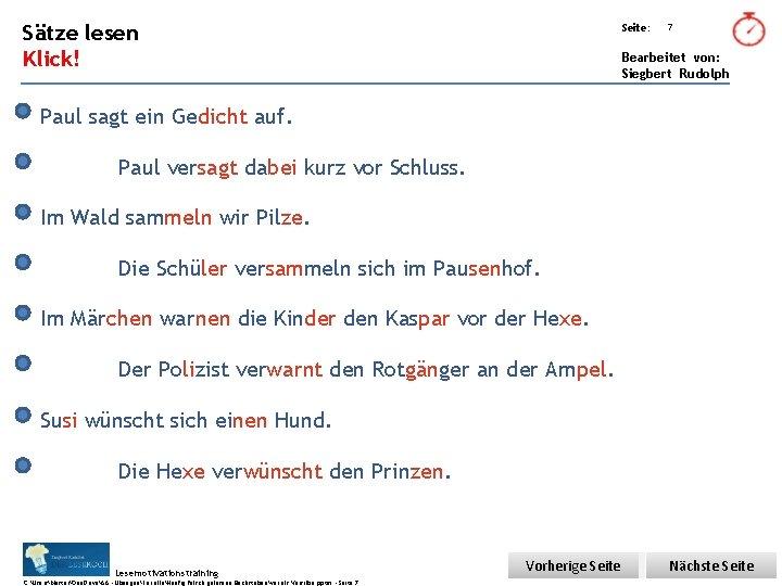 Übungsart: Sätze lesen Seite: Klick! Bearbeitet von: Siegbert Rudolph 7 Paul sagt ein Gedicht