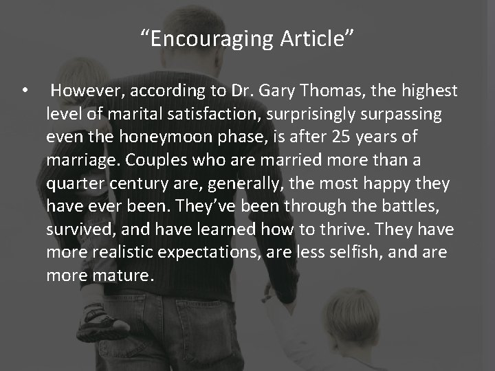 """""""Encouraging Article"""" • However, according to Dr. Gary Thomas, the highest level of marital"""