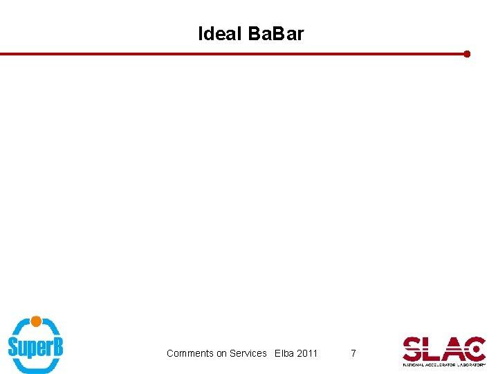 Ideal Ba. Bar Comments on Services Elba 2011 7