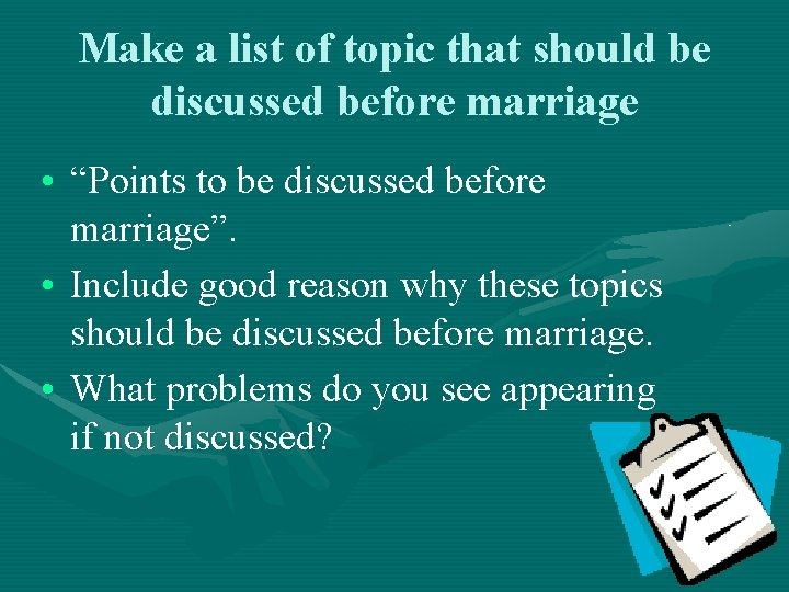 """Make a list of topic that should be discussed before marriage • """"Points to"""