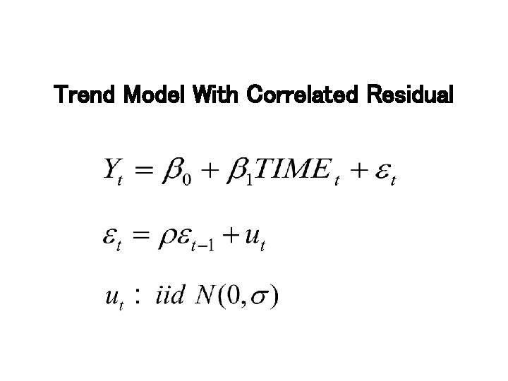 Trend Model With Correlated Residual