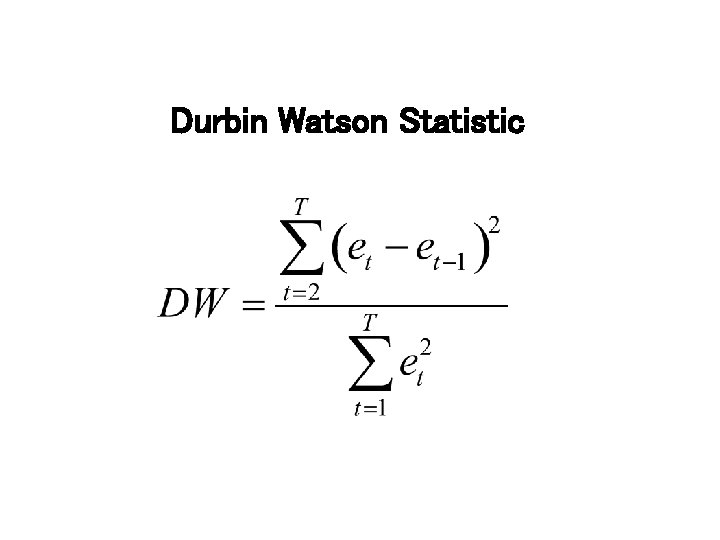 Durbin Watson Statistic