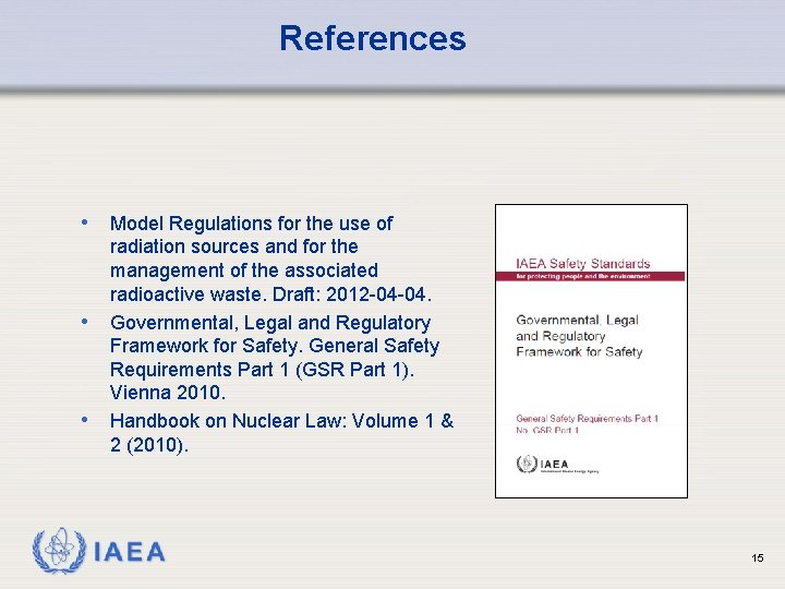 References • Model Regulations for the use of • • radiation sources and for