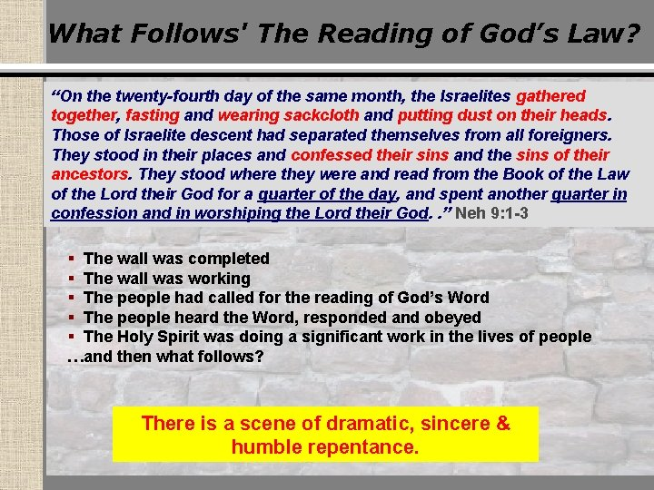 """What Follows' The Reading of God's Law? """"On the twenty-fourth day of the same"""