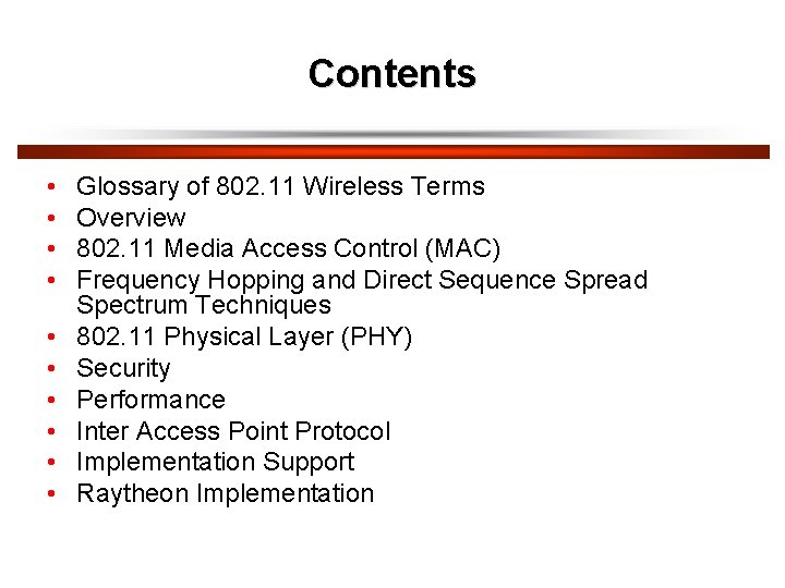 Contents • • • Glossary of 802. 11 Wireless Terms Overview 802. 11 Media