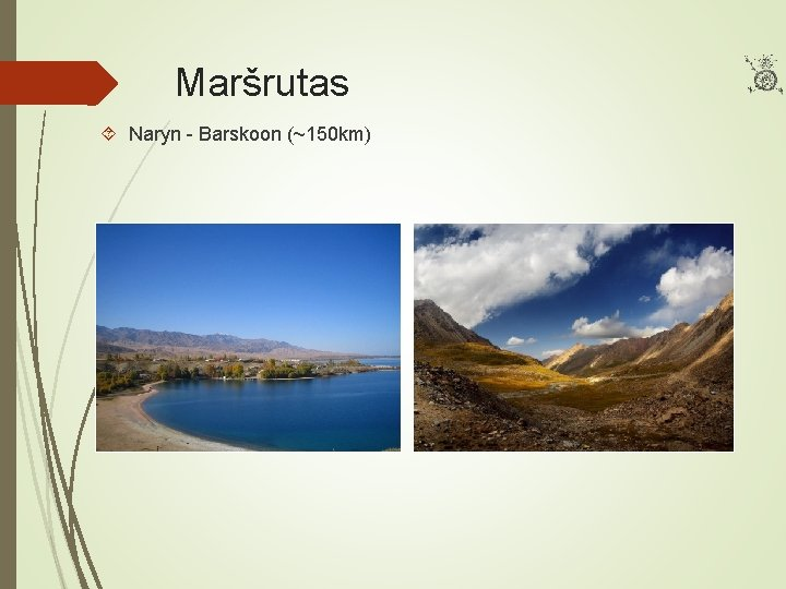 Maršrutas Naryn - Barskoon (~150 km)