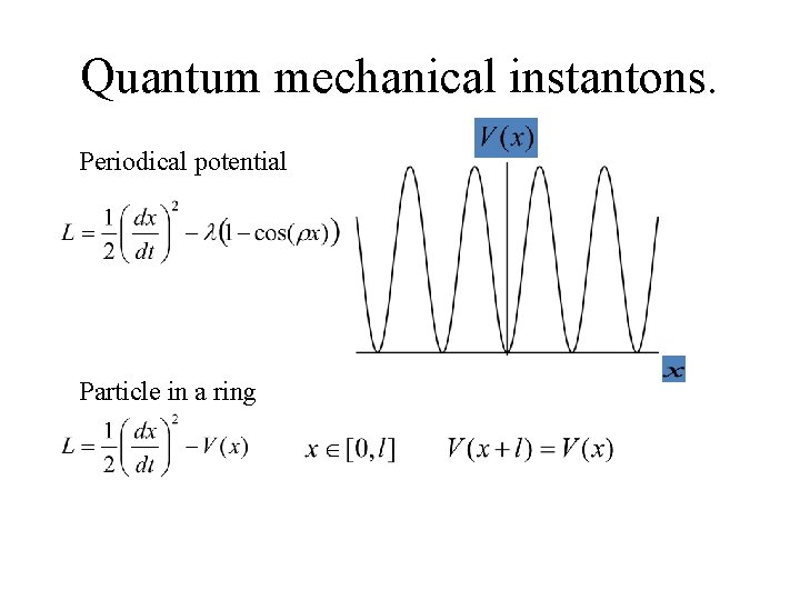 Quantum mechanical instantons. Periodical potential Particle in a ring