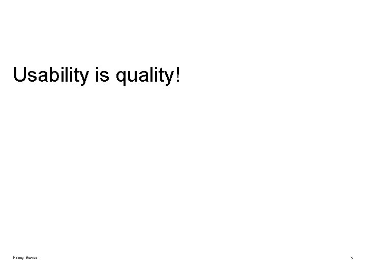 Usability is quality! Pitney Bowes 6