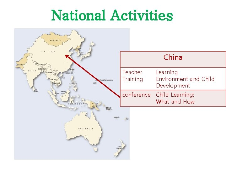 National Activities China Teacher Training Learning Environment and Child Development conference Child Learning: What