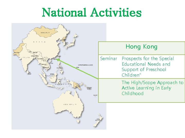 National Activities Hong Kong Seminar Prospects for the Special Educational Needs and Support of